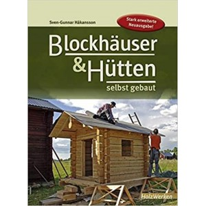 Blockhäuser & Hütten selbst...