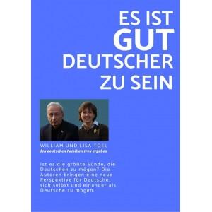 Es ist GUT ein Deutscher zu...