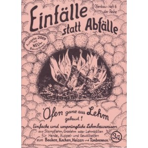 EINFÄLLE STATT ABFÄLLE Öfen...