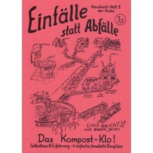 EINFÄLLE STATT ABFÄLLE Das...