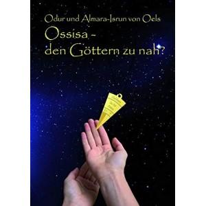 Ossisa - den Göttern zu nah?